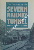 Book cover of The Making of the Severn Railway Tunnel  by COWLES, Roger