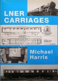 Book cover of LNER Carriages  by HARRIS, Michael