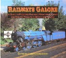 Railways Galore - A Guide to Preserved Railways, Miniature Railways & Museums by AWDRY, Christopher