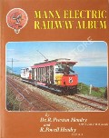 Manx Electric Railway Album  by HENDRY, Dr. R. Preston & R. Powell