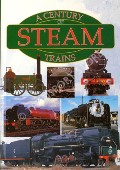 A Century of Steam Trains / 100 Years of Steam Trains by AVERY, Derek