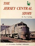 The Jersey Central Story  by CARLETON, Paul
