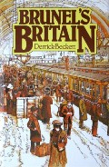 Brunel's Britain  by BECKETT, Derrick