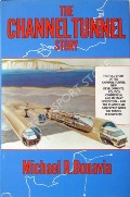 The Channel Tunnel Story  by BONAVIA, Michael R.