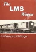 The LMS Wagon  by ESSERY, R.J. & MORGAN, K.R.