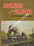 Steamcars to the Comstock - The Virginia & Truckee Railroad / The Carson & Colorado Railroad by BEEBE, Lucius & CLEGG, Charles