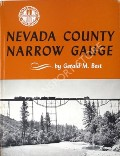 Book cover of Nevada County Narrow Gauge  by BEST, Gerald M.