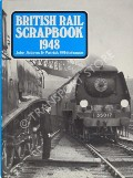 British Rail Scrapbook 1948  by ADAMS, John & WHITEHOUSE, Patrick