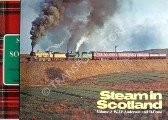 Steam in Scotland  by ANDERSON, W.J.V. & CROSS, D. (ed.)