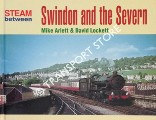 Steam between Swindon and the Severn  by ARLETT, Mike & LOCKETT, David