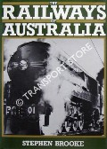 Book cover of The Railways of Australia  by BROOKE, Stephen
