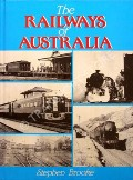 The Railways of Australia  by BROOKE, Stephen