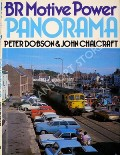BR Motive Power Panorama  by DOBSON, Peter & CHALCRAFT, John