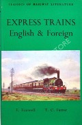 Express Trains English & Foreign  by FOXWELL, E. & FARRER, T.C.
