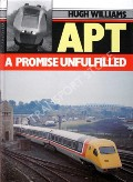 APT - A Promise Unfulfilled by WILLIAMS, Hugh