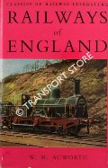 Book cover of The Railways of England  by ACWORTH, W.M.