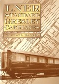 Book cover of LNER Standard Gresley Carriages  by HARRIS, Michael