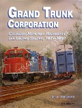 Book cover of Grand Trunk Corporation  by HOFSOMMER, Don L.