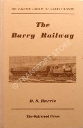 The Barry Railway  by BARRIE, D.S.