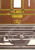 An Illustrated History of LMS Coaches 1923 - 1957 by JENKINSON, D. & ESSERY, R.J.