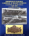 Birmingham Railway Carriage & Wagon Company 1855 - 1963 by HYPHER, John, Colin & Stephen WHEELER