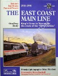 The East Coast Main Line - King's Cross to Newcastle: the route of the 'Silver Jubilee'  by BODY, Geoffrey
