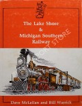 Book cover of The Lake Shore & Michigan Southern Railway  by McLELLAN, Dave & WARRICK, Bill