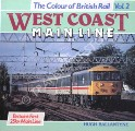West Coast Main Line - Britain's First 25kv Line by BALLANTYNE, Hugh