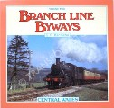 Branch Line Byways - Central Wales by BANNISTER, G.F.