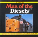 Men of the Diesels - Driving & Servicing British Rail's Diesel Fleet by FORSYTHE, H.G.