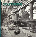 Southern Steam in Works - Brighton, Ashford, Eastleigh by FAIRCLOUGH, Tony & WILLS, Alan