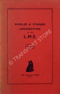 Fowler & Stanier Locomotives of the LMS - A Brief Descriptive Illustrated Souvenir of Types by ALDRICH, C. Langley
