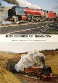 46229 Duchess of Hamilton  by BLAKEMORE, Michael & RUTHERFORD, Michael