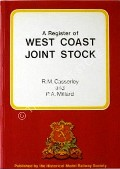 Book cover of A Register of West Coast Joint Stock  by CASSERLEY, R.M. & MILLARD, P.A.