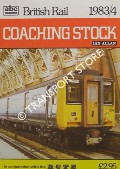 abc British Rail Coaching Stock 1983/4 by BOWLES, L.J. & MALLABAND, P.