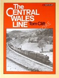 The Central Wales Line  by CLIFT, Tom