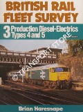 Production Diesel-Electrics Types 4 and 5  by HARESNAPE, Brian