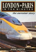 London to Paris in Ten Minutes  by GRIFFITHS, Jeanne