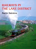 Book cover of Railways in the Lake District  by BAIRSTOW, Martin