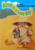 Happy as a Sand-Boy - Early Railway Posters by COLE, Beverley & DURACK, Richard