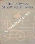 The Railways of New South Wales 1855 - 1955 by Department of Railways, New South Wales