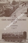 A Register of GWR Absorbed Coaching Stock 1922/3  by MOUNTFORD, E.R.
