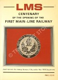 LMS Centenary of Opening of First Main-Line Railway  by Railway Gazette