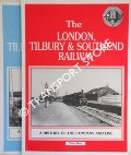 The London, Tilbury & Southend Railway - A History of the Company and Line by KAY, Peter