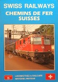Swiss Railways - Locomotives Railcars & Trams  by APPLEBY, Chris