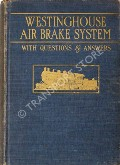 Westinghouse Air Brake System by Westinghouse