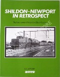 Shildon - Newport in Retrospect  by APPLEBY, K.C.