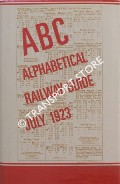 The ABC or Alphabetical Railway Guide  - July 1923 by ABC Guide