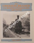 The Criggion Branch of the Shropshire & Montgomeryshire Railway  by CARPENTER, Roger