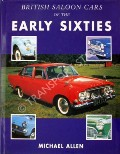 British Saloon Cars of the Early Sixties  by ALLEN, Michael